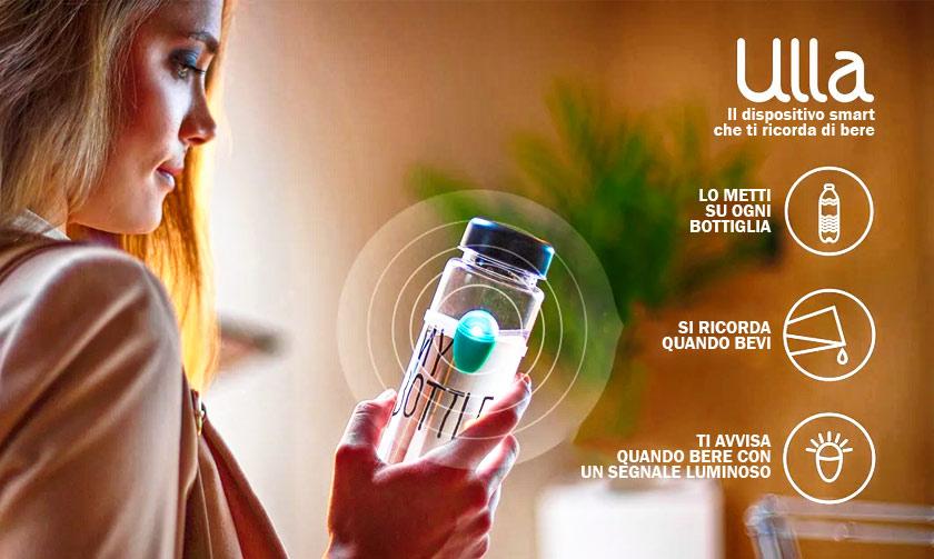 Ulla il dispositivo che ti ricorda di bere!